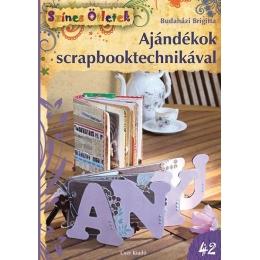 Ajándékok scrapbooktechnikával könyv | Budaházi Brigitta