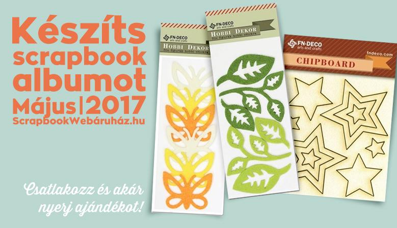 Készíts scrapbook albumot | Kihívás 2017 május