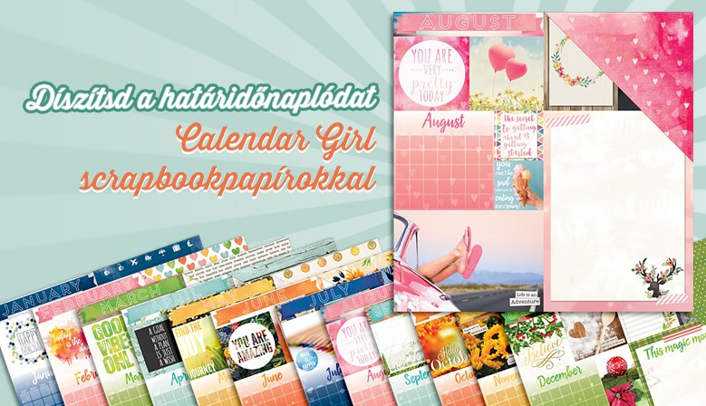 Calendar Girl scrapbookpapír kollekció