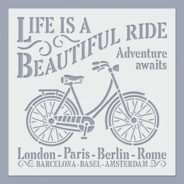 Life is a Beautiful Ride stencil
